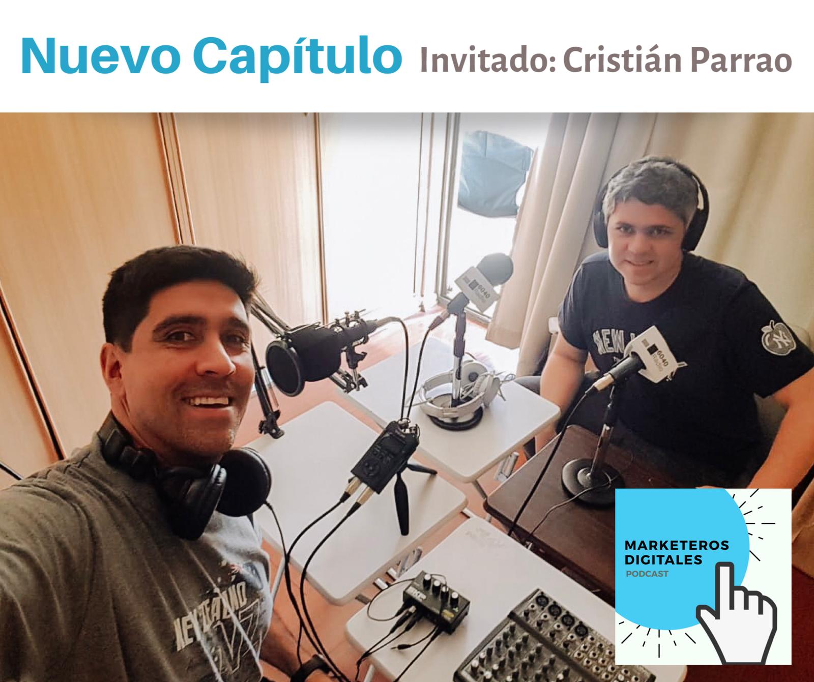 Capítulo 3: Marca Personal en Redes Sociales (invitado Cristián Parrao).