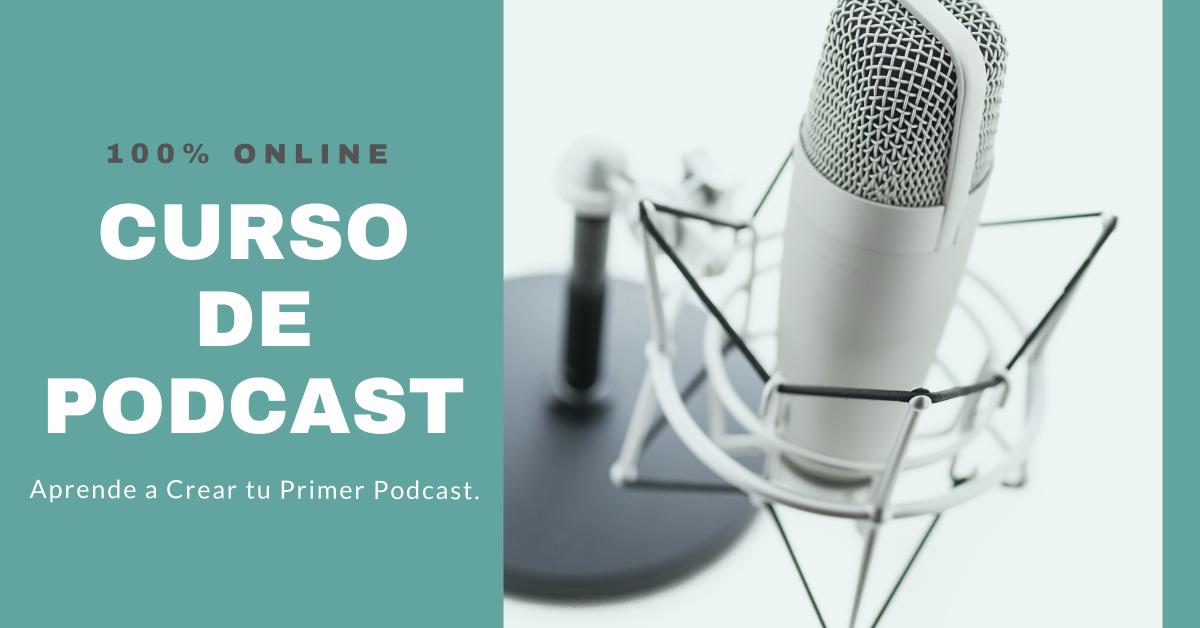 "Curso ""Taller de Podcast"" | Online"